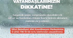 Silivri Belediyesi'nden sağanak yağış uyarısı