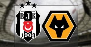 Beşiktaş-Wolverhampton maçı nedeniyle...
