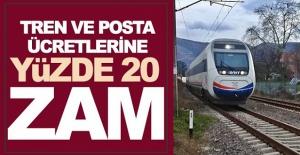 Tren bilet fiyatları ve PTT hizmetlerine bugünden itibaren yüzde 20 zam yapıldı
